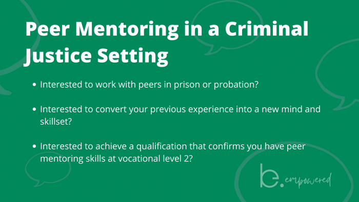 Level 2 Peer Mentoring in a Criminal Justice Setting (FREE, ONLINE)